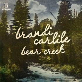 Carlile Brandi - Bear Creek (CD)