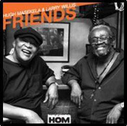 Hugh Masekela & Larry Willis - Friends (CD)