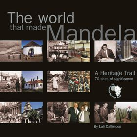 The World that made Mandela