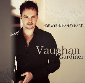 Vaughan Gardiner - Hoe Wys 'n Man Sy Hart (CD)