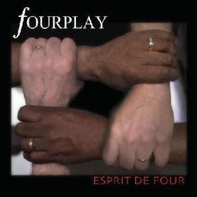Fourplay - Esprit De Four (CD)