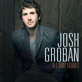Josh Groban - All That Echoes (CD)