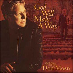 Don Moen - God Will Make A Way - Best Of Don Moen (CD)