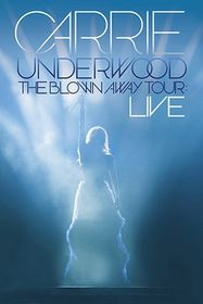 Underwood, Carrie - The Blown Away Tour - Live (DVD)