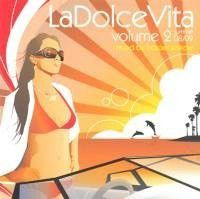 La Dolce Vita 2 - Mixed By Harael Salkow (CD)