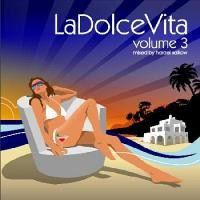La Dolce Vita 3 - Mixed By Hareal Salkow (CD)
