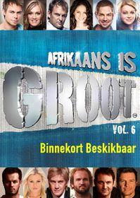 Afrikaans Is Groot Vol. 6 - Various (DVD)