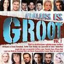 Afrikaans Is Groot - Vol.7 - Various Artists (CD)