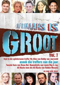 Afrikaans is Groot Vol 7 (DVD)