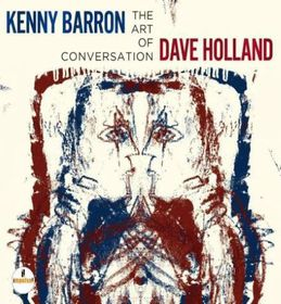 Kenny Barron, Dave Holland - The Art Of Conversation (CD)