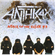 Anthrax - Attack Of The Killer B's (CD)