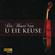 Die Beste Van U Eie Keuse - Various Artists (CD)