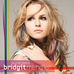 Mendler, Bridgit - Hello My Name Is.... (CD)