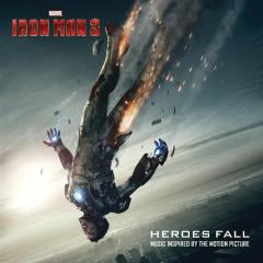 Original Soundtrack - Iron Man 3 - Heroes Fall (CD)