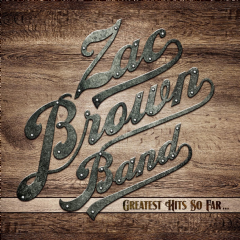 Zac Brown Band - Greatest Hits So Far (CD)