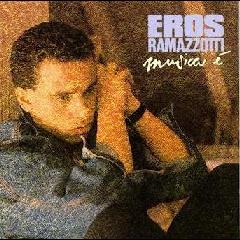 Eros Ramazzotti - Musica E (CD)