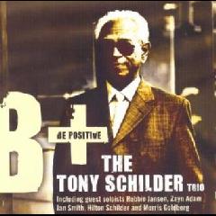 Schilder Tony - Be Positive (CD)