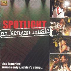 Spotlight On Kenyan Music - Spotlight On Kenyan Music (CD)