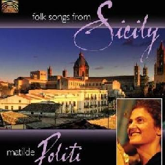 Politi, Matilde - Folk Songs From Sicily (CD)