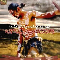 Dreamtime - The Didgeridoo Of The Australian Aborigines - Various Artists (CD)