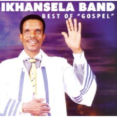 Ikhansela Band - Best Of Gospel (CD)