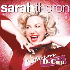 Theron Sarah - Storm In 'n D Cup (CD)