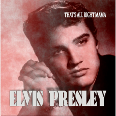 Presley, Frank - That's All Right Mama (CD)