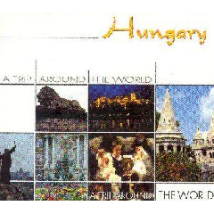 A Trip Around The World - Hungary - Various Artists (CD)