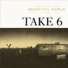Take 6 - Beautiful World (CD)