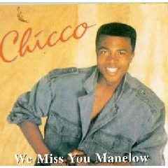 Chicco - We Miss You Manelow (CD)