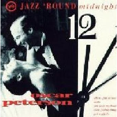 Oscar Peterson - Jazz 'round Midnight (CD)