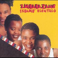 Imbabazane - Sibamb' Elentulo (CD)