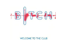 Various - Bitch - Welcome To The Club (CD)