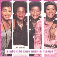 Izintombi Zesi Manje Manje - Best Of Izintombi Zesi Manje Manje (CD)