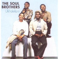 Soul Brothers - Ukhalelani (CD)