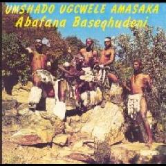 Abafana Baseqhudeni - Umshado Ugcwele Amasaka (CD)