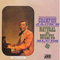 Champion Jack Dupree - Natural & Soulful Blues (CD)