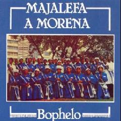Majalefa A Morena - Bophelo (CD)