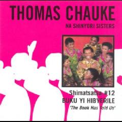 Thomas Chauke Na Shinyori Sisters - Shimatsatsa No.12 (CD)