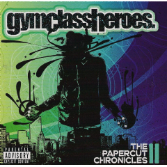 Gym Class Heroes - Papercut Chronicles Part 2 (CD)