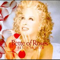 Bette Midler - Bette Of Roses (CD)