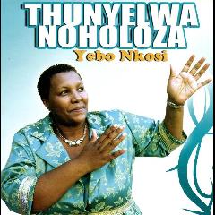 Thunyelwa - Yebo Nkosi (CD)
