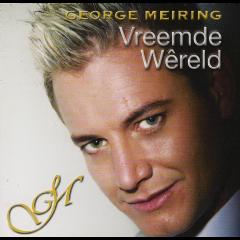 Meiring George - Vreemde Wereld (CD)