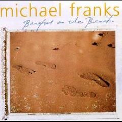 Michael Franks - Barefoot On The Beach (CD)