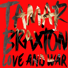 Braxton, Tamar - Love And War (CD)