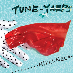 Tune - Yards - Nikki Nack (CD)