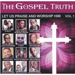 Various - The Gospel Truth - Let Us Praise And Worship Him - Vol.1 (CD)