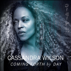 Wilson Cassandra - Coming Forth By Day (CD)
