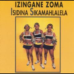 Izingane Zoma - Isidina Sikamahla (CD)
