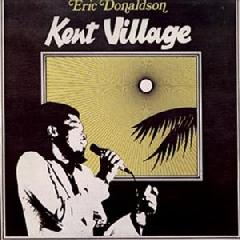 Eric Donaldson - Kent Village (CD)